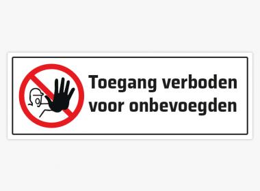 toegang-verboden-voor-onbevoegden-deursticker-sticker-geen-verbodsstickers
